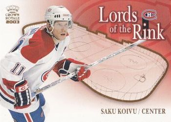 insert karta SAKU KOIVU 02-03 Crown Royale Lords of the Rink číslo 13