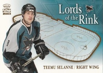 insert karta TEEMU SELANNE 02-03 Crown Royale Lords of the Rink číslo 17