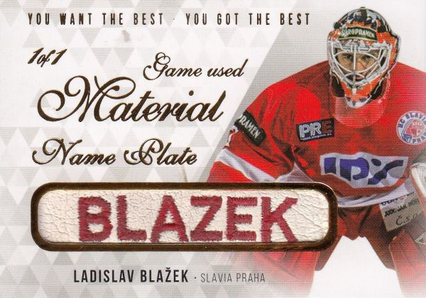 blocker karta LADISLAV BLAŽEK 18-19 OFS You Want the Best Game Used Material 1/1