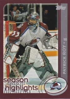 insert karta PATRICK ROY 02-03 Topps Season Highlights číslo 317