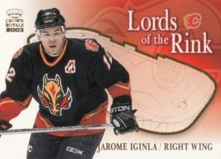 insert karta JAROME IGINLA 02-03 Crown Royale Lords of the Rink číslo 5