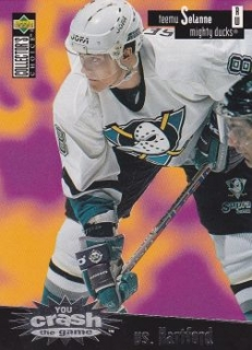 insert karta TEEMU SELANNE 96-97 Coll. Choice You crash the Game číslo C19