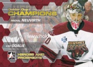 insert RC karta MICHAL NEUVIRTH 10-11 Heroes and Prospects Calder-Cup Champions
