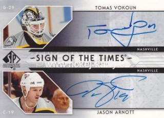 AUTO karta VOKOUN/ARNOTT 06-07 SP Authentic Sign of the Times Duals číslo ST-VA